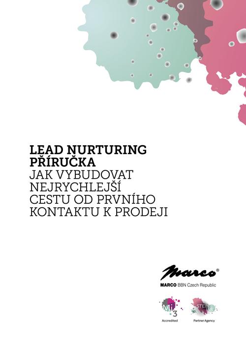 Lead Nurturing příručka: Jak vybudovat nejrychlejší cestu od prvního kontaktu k prodeji